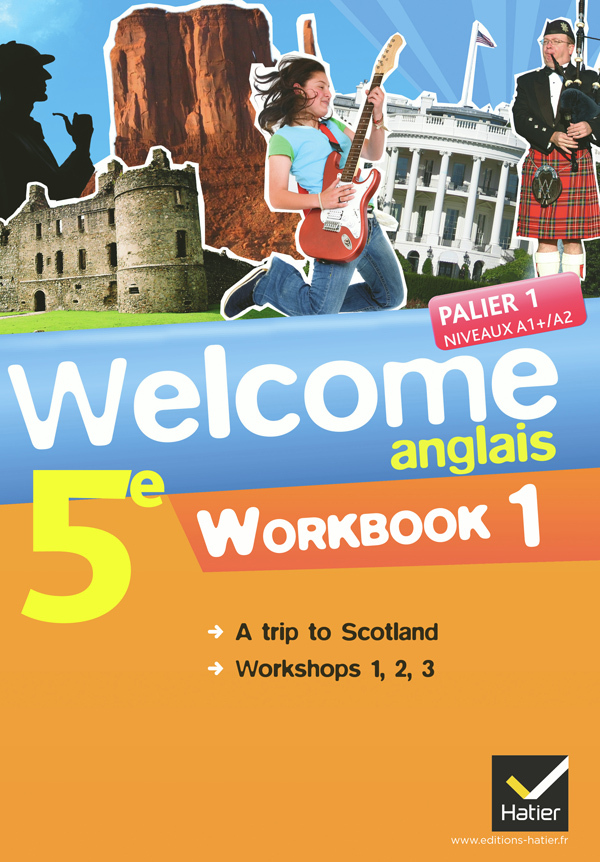 WELCOME ANGLAIS 5E ED. 2012 - WORKBOOK (EN 2 VOLUMES)