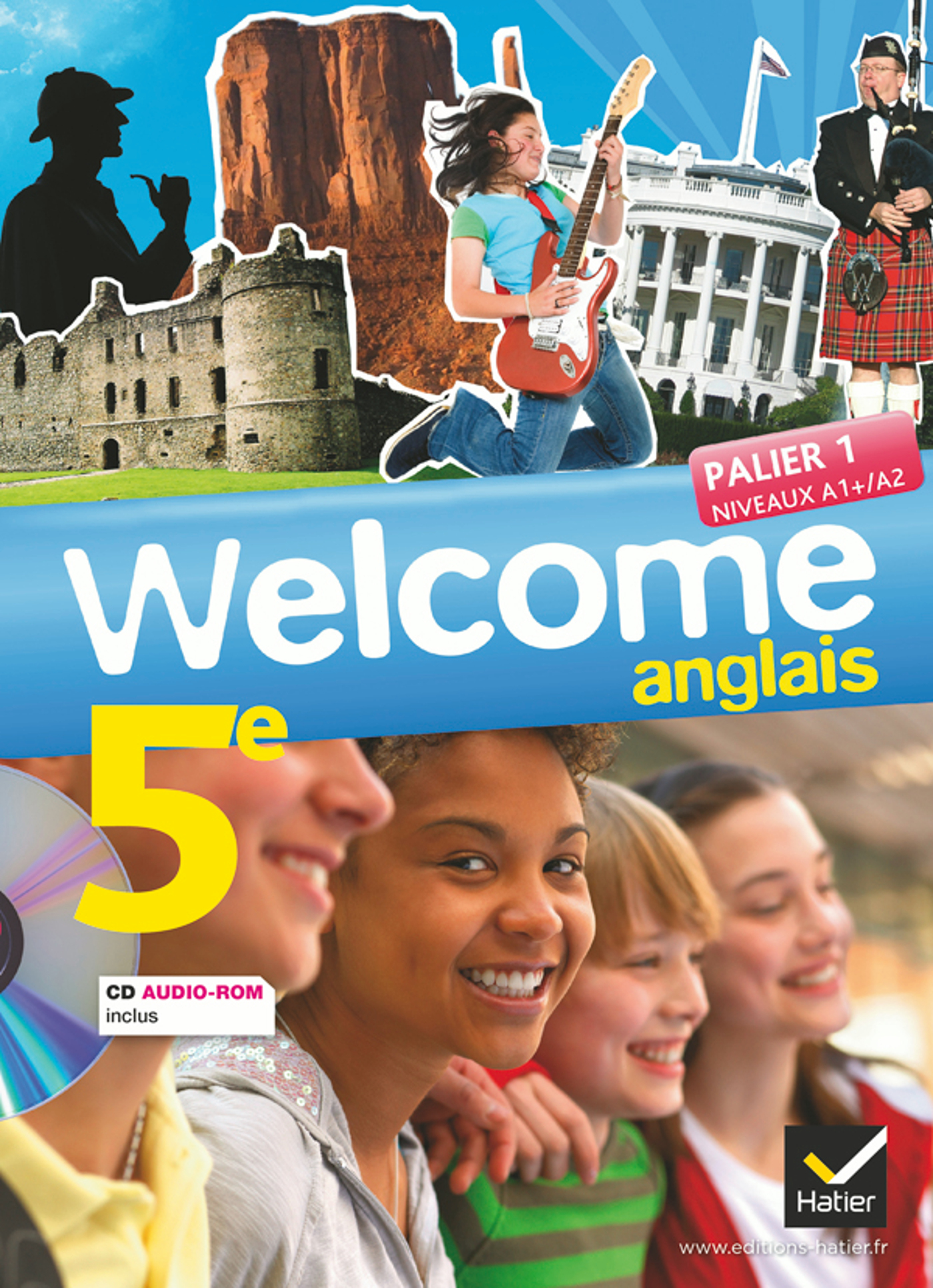 WELCOME ANGLAIS 5E ED. 2012 - MANUEL DE L'ELEVE + CD AUDIO-ROM