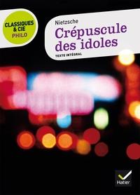 CREPUSCULE DES IDOLES