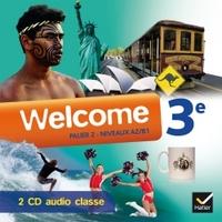 WELCOME ANGLAIS 3E ED. 2014 - 2 CD AUDIO CLASSE