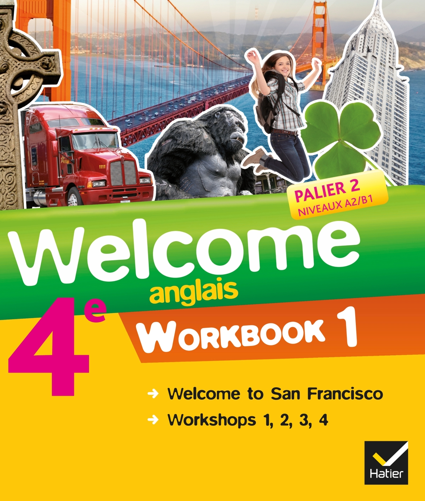 WELCOME ANGLAIS 4E ED. 2013 - WORKBOOK (2 VOLUMES)