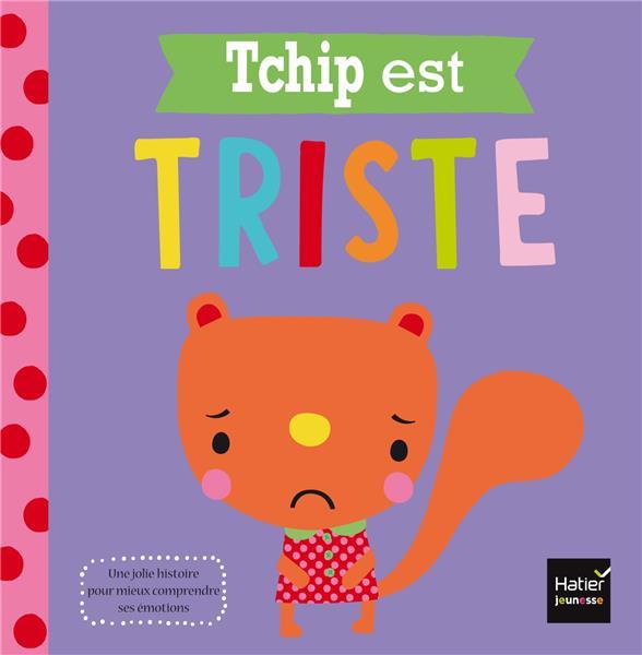 TCHIP EST TRISTE