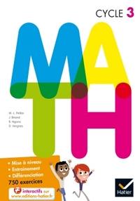 M.A.T.H. MATHEMATIQUES CYCLE 3 ED.2015 - MANUEL DE L'ELEVE