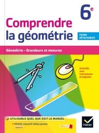 COMPRENDRE LA GEOMETRIE 6E CAHIER SPECIMEN