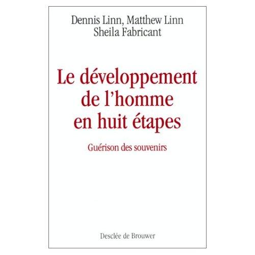 LE DEVELOPPEMENT DE L'HOMME EN HUIT ETAPES