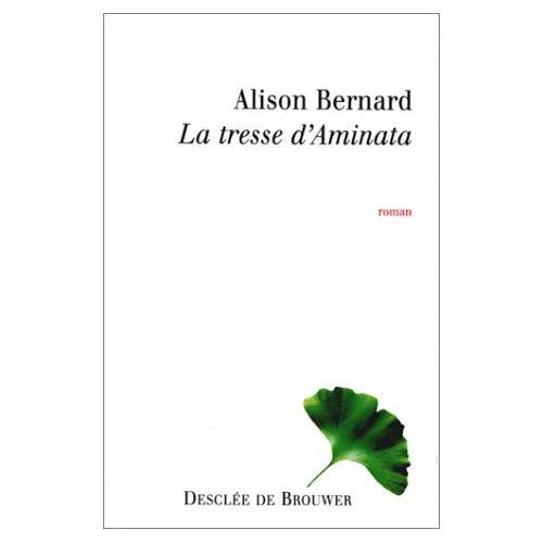 TRESSE D'AMINATA (LA) (A. BERNARD)