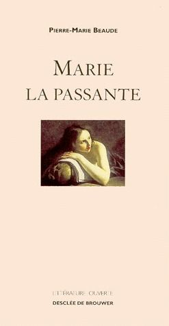 MARIE LA PASSANTE