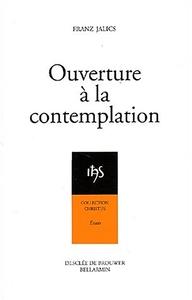 OUVERTURE A LA CONTEMPLATION
