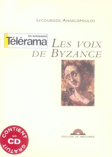 LES VOIX DE BYZANCE (1CD AUDIO)