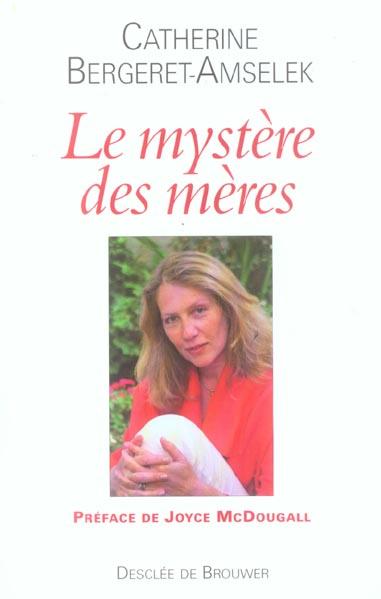 LE MYSTERE DES MERES