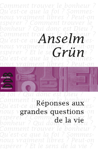 REPONSES AUX GRANDES QUESTIONS DE LA VIE