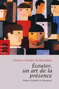 ECOUTER, UN ART DE LA PRESENCE