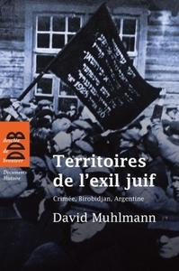 TERRITOIRES DE L'EXIL JUIF