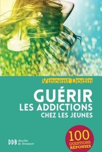 GUERIR LES ADDICTIONS CHEZ LES JEUNES