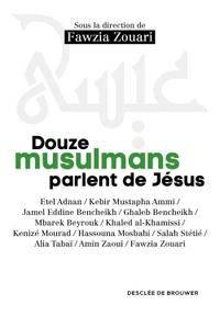 DOUZE MUSULMANS PARLENT DE JESUS