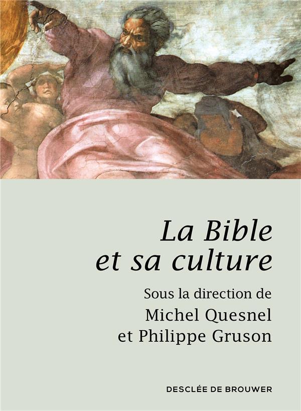 LA BIBLE ET SA CULTURE