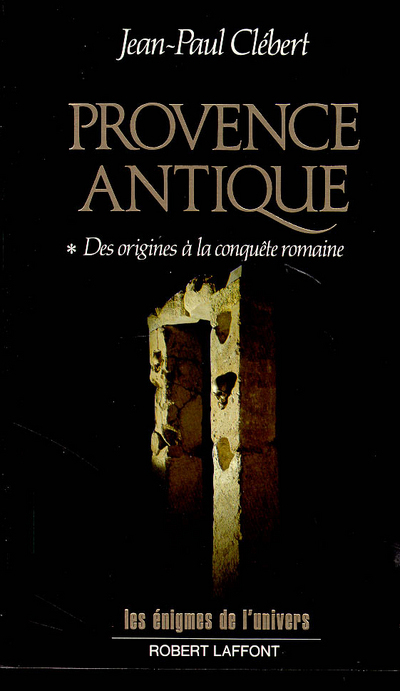 PROVENCE ANTIQUE - TOME 1
