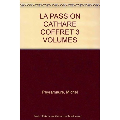 LA PASSION CATHARE - COFFRET 3 VOL.