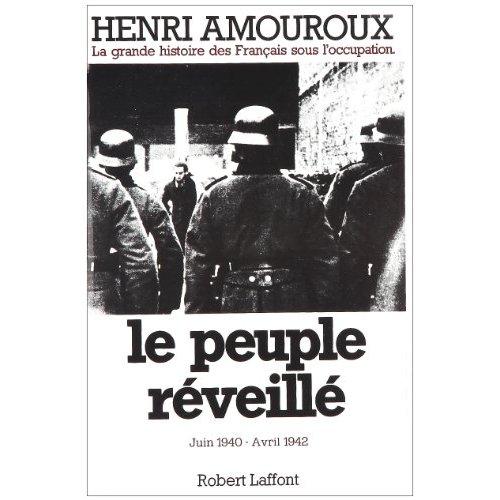 LA GRANDE HISTOIRE DES FRANCAIS SOUS L'OCCUPATIONT04 LE PEUPLE REVEILLE