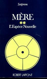 MERE - TOME 2 - L'ESPECE NOUVELLE
