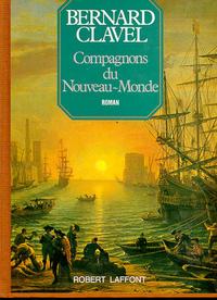 COMPAGNONS DU NOUVEAU MONDE - LES COLONNES DU CIEL