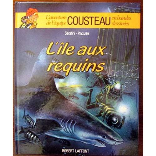 L'ILE AUX REQUINS - TOME 1 - AE