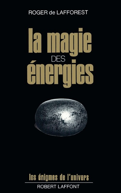 LA MAGIE DES ENERGIES