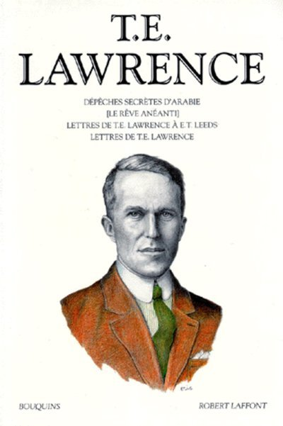 T.E. LAWRENCE - TOME 1