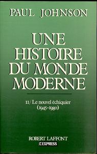 UNE HISTOIRE DU MONDE MODERNE - TOME 2