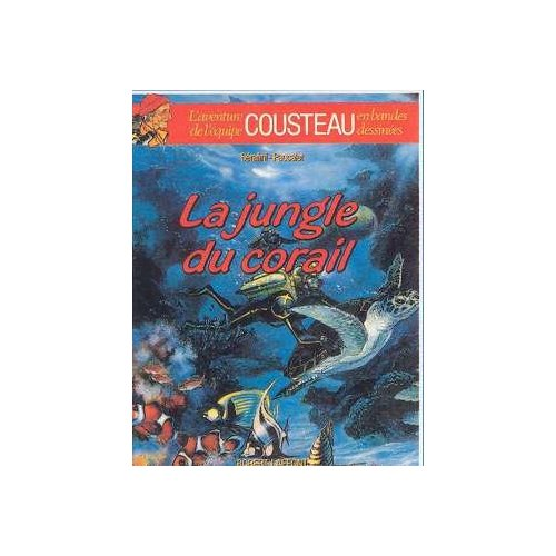 LA JUNGLE DU CORAIL - TOME 2 - AE