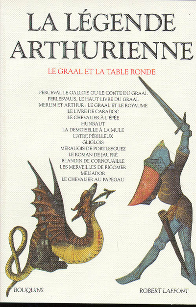 LA LEGENDE ARTHURIENNE LE GRAAL ET LA TABLE RONDE