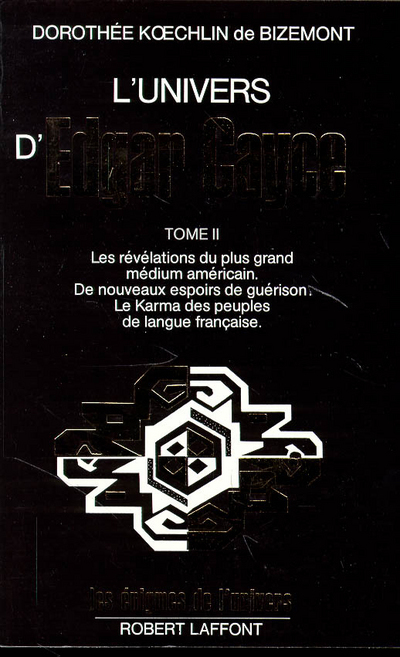 L'UNIVERS D'EDGAR CAYCE - TOME 2