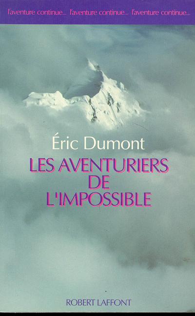 LES AVENTURIERS DE L'IMPOSSIBLE