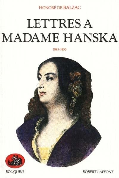 LETTRES A MADAME HANSKA - TOME 2