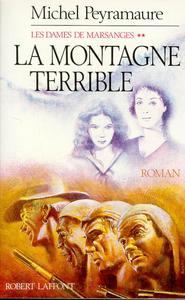 LA MONTAGNE TERRIBLE - TOME 2