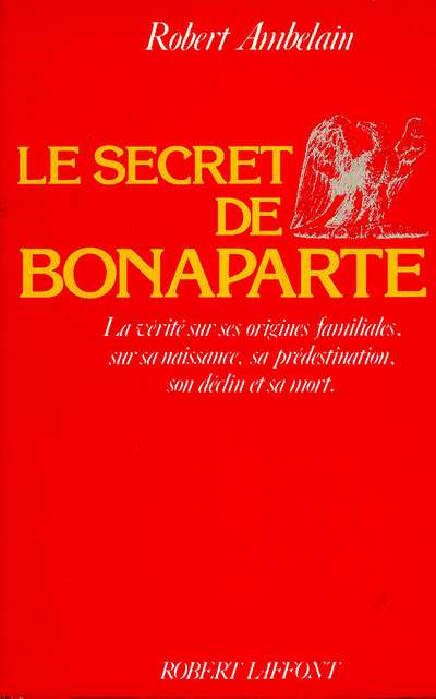 LE SECRET DE BONAPARTE