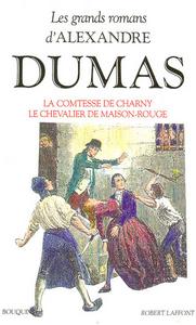 LA COMTESSE DE CHARNY - LE CHEVALIER DE MAISON-ROUGE