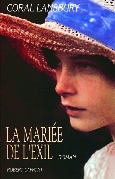 LA MARIEE DE L'EXIL