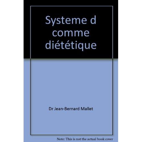 SYSTEME D COMME DIETETIQUE