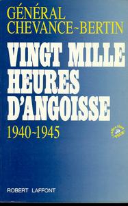 VINGT MILLE HEURES D'ANGOISSE
