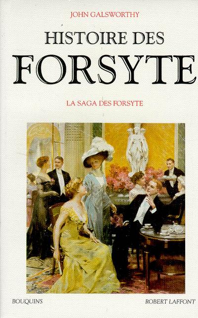 HISTOIRE DES FORSYTE - TOME 1