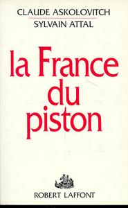 LA FRANCE DU PISTON