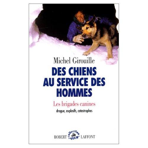 DES CHIENS AU SERVICE DES HOMMES