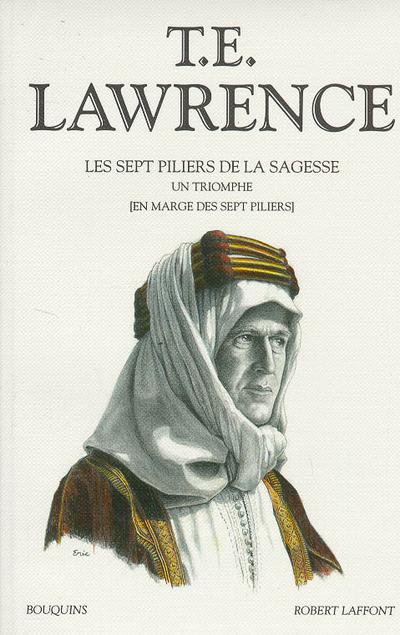 T.E. LAWRENCE - TOME 2 - LES SEPT PILIERS DE LA SAGESSE