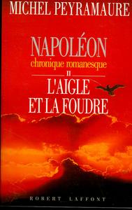 NAPOLEON - TOME 2 - L'AIGLE ET LA FOUDRE
