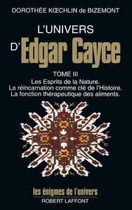 L'UNIVERS D'EDGAR CAYCE - TOME 3