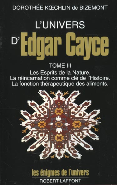 L'UNIVERS D'EDGAR CAYCE - TOME 3