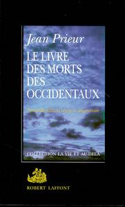LE LIVRE DES MORTS DES OCCIDENTAUX- NE
