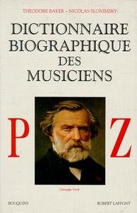 DICTIONNAIRE BIOGRAPHIQUE DES MUSICIENS - TOME 3
