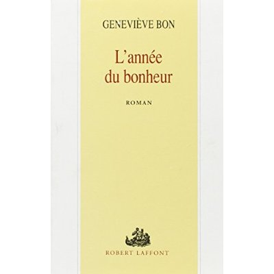L'ANNEE DU BONHEUR